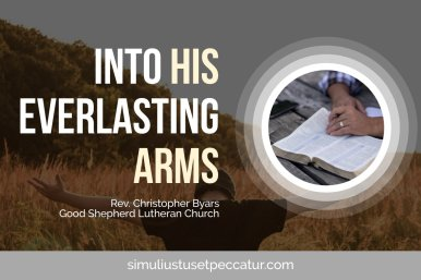 Into His Everlasting Arms Blog