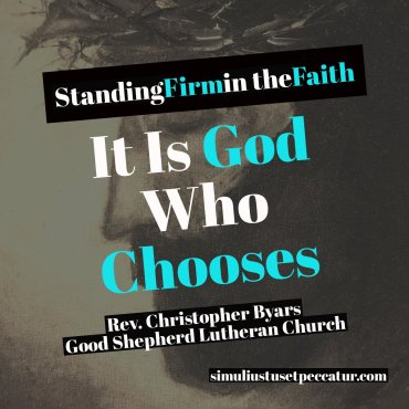 It is God who chooses